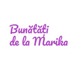 Bunătăți de la Marika